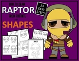 Early Finisher Activity - Draw with Shapes - FORTNITE RAPTOR