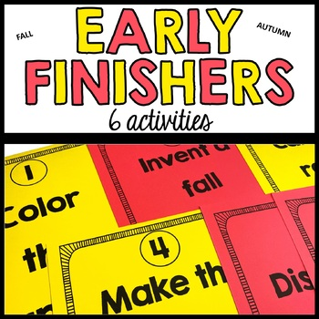 Early Finishers - FALL