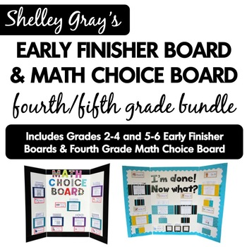 Early Finisher Board and Math Choice Board: Fourth/Fifth Grade Bundle