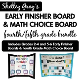 Early Finisher Board and Math Choice Board: Fourth/Fifth G