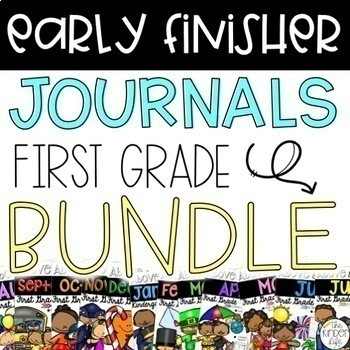 Early Finisher Journal: Year-Round PRINT & GO BUNDLE Above & Beyond First Grade