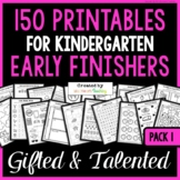 Kindergarten Early Finishers and Fast Finishers Worksheets and Activities (GATE)