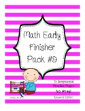 Early Finisher Math Pack #9 - Independent Math Skill Work Variety