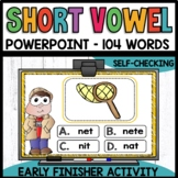 SHORT VOWELS Early Finisher PPT
