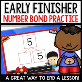 Number Bond Practice Early Finisher Activities