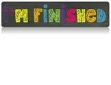 Early Finisher Poster