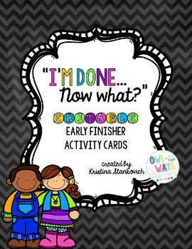 """EDITABLE Early Finisher """"I'm Done"""" Task Cards"""