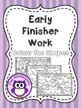 Early Finisher Work - Colour the Shapes