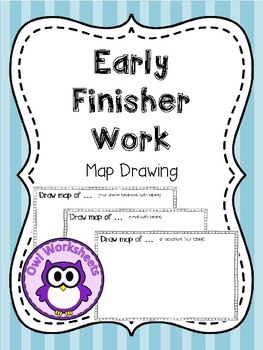 Early Finisher Work - Drawing Maps