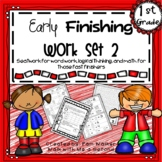 First Grade Early Finisher Work Set 2