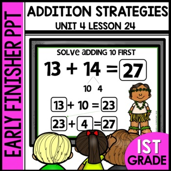 Early Finishers Activities | Addition Strategies | Module 4 Lesson 24
