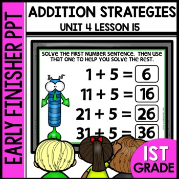 Early Finishers Activities | Addition Strategy | Module 4 Lesson 15