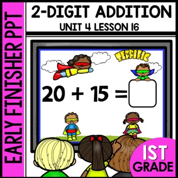 Early Finishers Activities | Double-Digit Addition | Module 4 Lesson 16