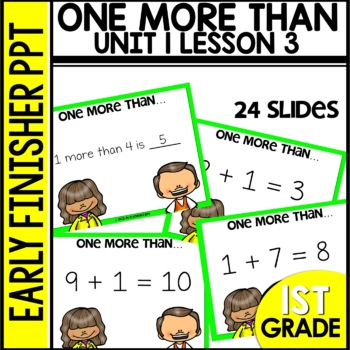 Early Finishers Activities | ONE MORE THAN | Module 1 lesson 3