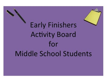 Early Finishers: Activity Board for Middle School