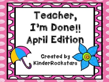 Early Finishers April Edition