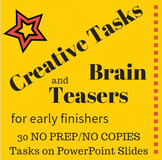Early Finishers: Classic and Original Creative Tasks and Brain Teasers