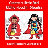 Art Worksheets Printable: Red Riding Hood - Early Finisher
