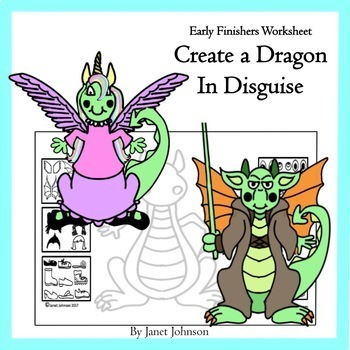 Art Sub Plans- Early Finishers Worksheet- Create a Dragon in Disguise