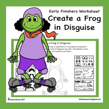 Early Finishers-Create a Frog in Disguise