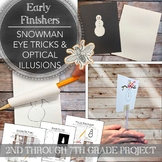 Early Finishers Eye Trick and Optical Illusion Snowman: 3