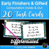 Early Finishers & Gifted Math Activities - Logic - Reasoning - Problem Solving
