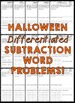 Halloween Story Problems (Differentiated Subtraction Word Problems)