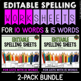 Spelling Activities (Editable) for Spelling Practice (BUNDLE - 10 & 15 WORDS)