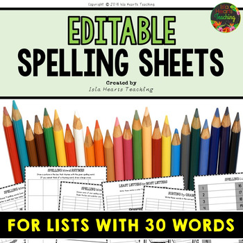 Editable Spelling Worksheets and Spelling Activities (FOR ANY 30 WORD LIST)