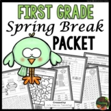 Spring Break: First Grade Spring Break Packet