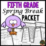 Spring Break: Fifth Grade Spring Break Packet
