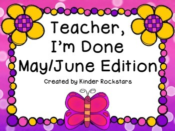 Early Finishers May/June Edition