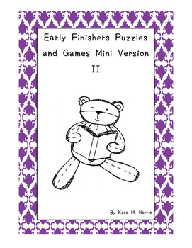 Early Finishers Puzzles and Games Mini Version II