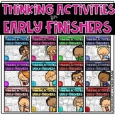 Early Finishers Thinking Activities BUNDLE