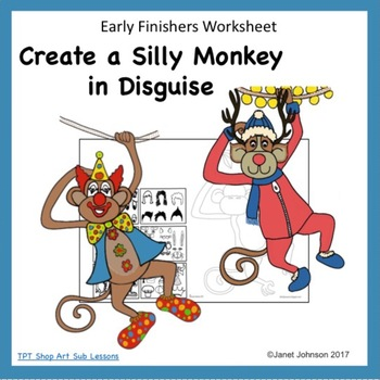 Art Worksheet for Early Finishers - Create a Silly Monkey in Disguise