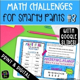 Math Challenges for Early Finishers, Gifted, Homework, & Extensions #3