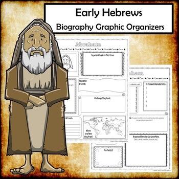Early Hebrews Biography Research Graphic Organizers Bundle