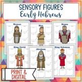 Early Hebrews Sensory Figures