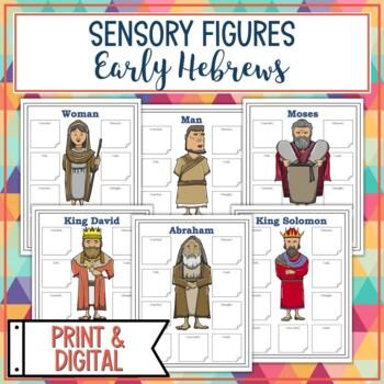Early Hebrews Sensory Figure Body Biographies