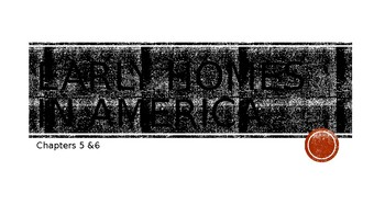 Early Homes in America