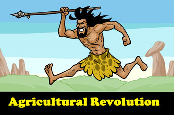 Early Humans- Agricultural Revolution PPT, VIDEOS & WORKSHEETS!