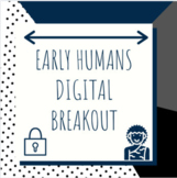 Early Humans Digital Breakout / Escape Room