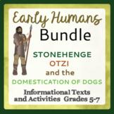 Early Humans Bundle - Otzi the Iceman, Domestication of Dogs, and Stonehenge