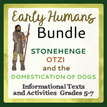 Early Humans Bundle - Otzi the Iceman, Domestication of Dogs, and Stonehenge