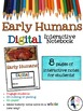 Early Humans Digital Interactive Notebook for Google Drive