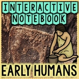 Early Humans Interactive Notebook