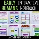 Early Humans Interactive Notebook and Graphic Organizers World History