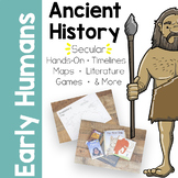Early Humans (Prehistory) Unit Study