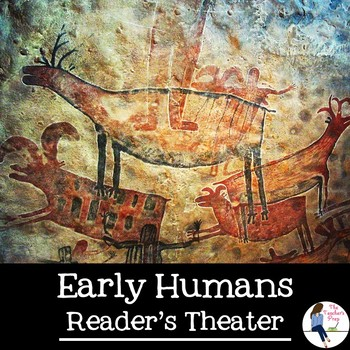 Early Humans Reader's Theater