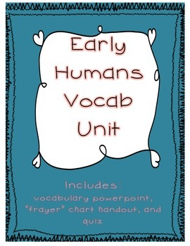 Early Humans Vocabulary Unit